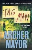 Tag Man: A Joe Gunther Novel (Joe Gunther Mysteries)