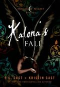 Kalona's Fall : A House of Night Novella