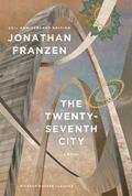 Twenty-Seventh City (25th Anniversay Edition) : A Novel