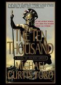 The Ten Thousand: A Novel of Ancient Greece