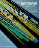 Financial & Managerial ACCOUNTING The Managerial Chapters, Third edition (The Managerial Cha...