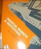 Financial Markets & Institutions Custom Edition