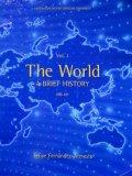 The World A Brief History Vol. 1 HIS 121 Custom Edition Syracuse University