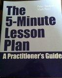 The 5-minute Lesson Plan a Practioner's Guide