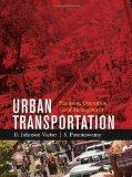 Urban Transportation : Planning Operation and Management