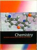 Chemistry the Molecular Nature of Matter and Change Sixth Edition (Purdue University Edition)