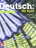 Deutsch: Na klar! An Introductory German Course (Student Edition) with Workbook/Lab Manual