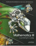 Mathematics III, Common Core, Volume 2 (2014), Custom Edition for Utah School Districts (Pea...