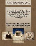 Seaboard Air Line R Co v. State of Florida ex rel Burr U.S. Supreme Court Transcript of Reco...