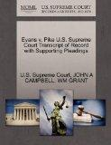 Evans v. Pike U.S. Supreme Court Transcript of Record with Supporting Pleadings