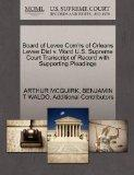 Board of Levee Com'rs of Orleans Levee Dist v. Ward U.S. Supreme Court Transcript of Record ...