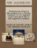 Westinghouse Electric & Manufacturing Co v. Formica Insulation Co U.S. Supreme Court Transcr...