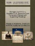 Michigan Cent R Co v. Gustafson U.S. Supreme Court Transcript of Record with Supporting Plea...