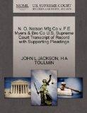 N. O. Nelson Mfg Co v. F E Myers & Bro Co U.S. Supreme Court Transcript of Record with Suppo...