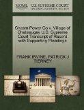 Chasm Power Co v. Village of Chateaugay U.S. Supreme Court Transcript of Record with Support...