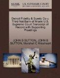 Detroit Fidelity & Surety Co v. Third Nat Bank of Miami U.S. Supreme Court Transcript of Rec...