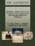 Christian v. Wilson's Ex'rs U.S. Supreme Court Transcript of Record with Supporting Pleadings