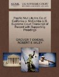 Pacific Mut Life Ins Co of California v. McCombs U.S. Supreme Court Transcript of Record wit...
