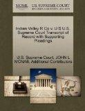 Indian Valley R Co v. U S U.S. Supreme Court Transcript of Record with Supporting Pleadings