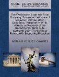 The Washington Loan and Trust Company, Trustee of the Estate of Benjamin Pickman Mann, Decea...