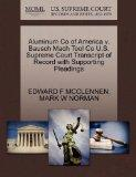 Aluminum Co of America v. Bausch Mach Tool Co U.S. Supreme Court Transcript of Record with S...