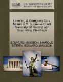 Levering & Garrigues Co v. Morrin U.S. Supreme Court Transcript of Record with Supporting Pl...