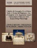 Fidelity & Casualty Co of New York v. Coley & Peterson, Inc. of Virginia U.S. Supreme Court ...