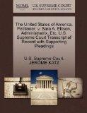 The United States of America, Petitioner, v. Sara A. Ellison, Administratrix, Etc. U.S. Supr...