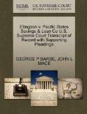 Ellingson v. Pacific States Savings & Loan Co U.S. Supreme Court Transcript of Record with S...
