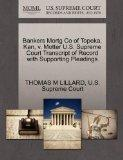 Bankers Mortg Co of Topeka, Kan, v. Motter U.S. Supreme Court Transcript of Record with Supp...