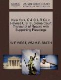 New York, C & St L R Co v. Haynes U.S. Supreme Court Transcript of Record with Supporting Pl...
