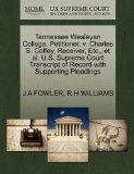 Tennessee Wesleyan College, Petitioner, v. Charles S. Coffey, Receiver, Etc., et al. U.S. Su...