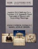 Humble Oil & Refining Co v. Turnbow U.S. Supreme Court Transcript of Record with Supporting ...
