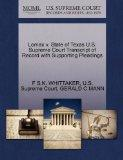Lomax v. State of Texas U.S. Supreme Court Transcript of Record with Supporting Pleadings