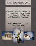 Farmers & Ginners Cotton Oil Co v. Helvering U.S. Supreme Court Transcript of Record with Su...