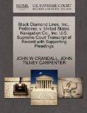 Black Diamond Lines, Inc., Petitioner, v. United States Navigation Co., Inc. U.S. Supreme Co...