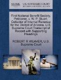 First National Benefit Society, Petitioner, v. W. P. Stuart, Collector of Internal Revenue f...