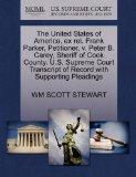 The United States of America, ex rel. Frank Parker, Petitioner, v. Peter B. Carey, Sheriff o...