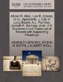 Alblon R. Allen, Lee R. Adams, et al., Appellants, v. City of Long Beach, A.L. Parmley, Jose...