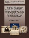 Thomas W. Fong, James Lee Hing, and Joseph Bauer, Petitioners, v. Superior Court of the Stat...