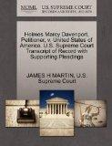Holmes Marcy Davenport, Petitioner, v. United States of America. U.S. Supreme Court Transcri...
