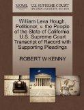 William Leva Hough, Petitioner, v. the People of the State of California. U.S. Supreme Court...