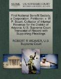 First National Benefit Society, a Corporation, Petitioner, v. W. P. Stuart, Collector of Int...
