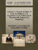 Labrenz v. People of State of Ill ex rel Wallace U.S. Supreme Court Transcript of Record wit...