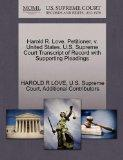 Harold R. Love, Petitioner, v. United States. U.S. Supreme Court Transcript of Record with S...