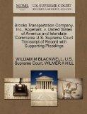 Brooks Transportation Company, Inc., Appellant, v. United States of America and Interstate C...