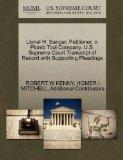 Lionel H. Sanger, Petitioner, v. Plomb Tool Company. U.S. Supreme Court Transcript of Record...