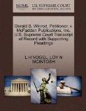 Gerald B. Winrod, Petitioner, v. McFadden Publications, Inc. U.S. Supreme Court Transcript o...