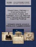 Edward Vance, Petitioner, v. American Society of Composers, Authors, and Publishers, et al. ...