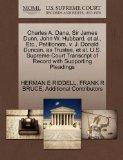 Charles A. Dana, Sir James Dunn, John W. Hubbard, et al., Etc., Petitioners, v. J. Donald Du...